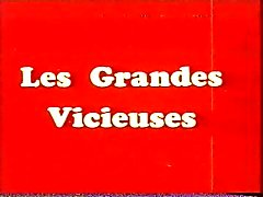 Классическом французском : Les Grandes vicieuses