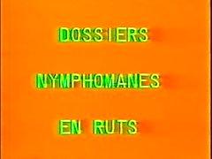 В классическом французском : Dossiers Nymphomanes ванная гона