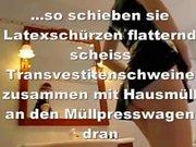 LatexMaidLuder verreckt estoy Müllpresswagen del RSI Scheiss Transvestitenschweine